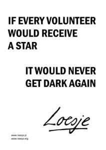 Illustration Loesje International: If every volunteer would receive a star it would get dark again